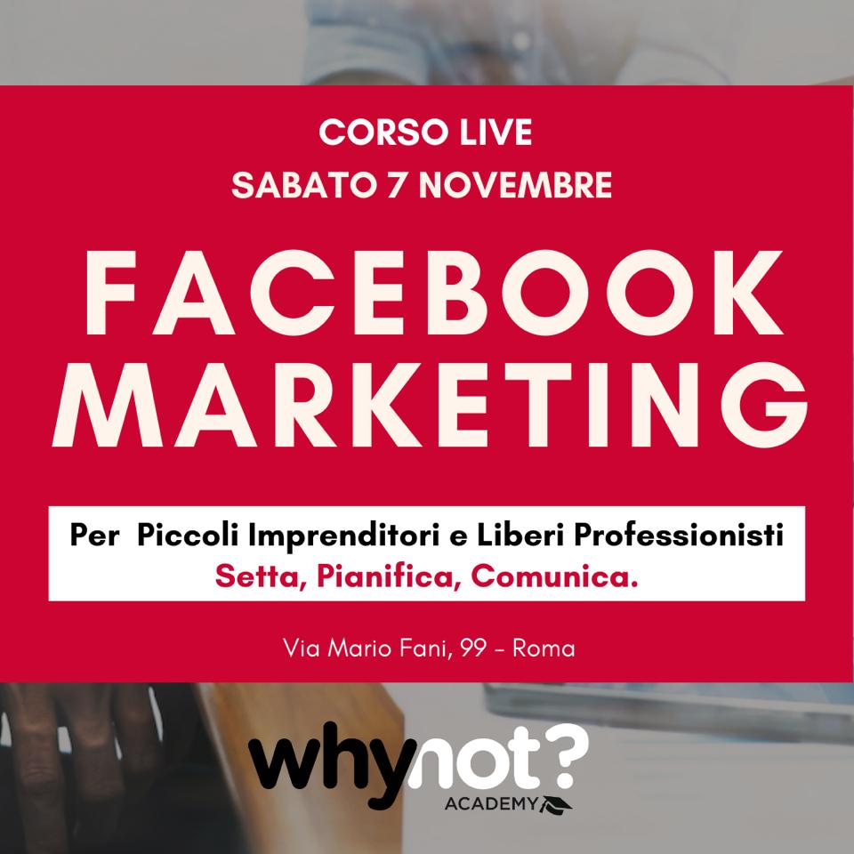 Corso Facebook da vivo - facebook Marketing - corso base Why Not Coworking